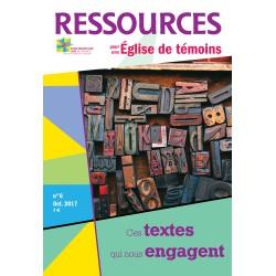 Ressources n° 6 octobre 2017 Ces textes qui nous engagent