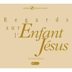 Regards sur l'Enfant Jésus