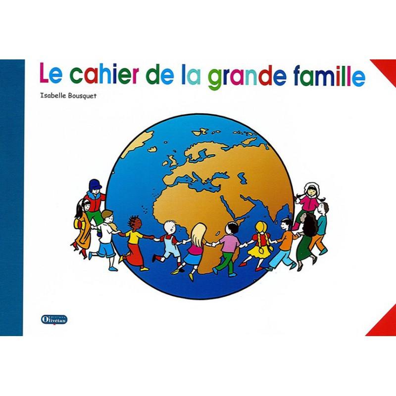 Cahier de la grande famille - livre de l'enfant