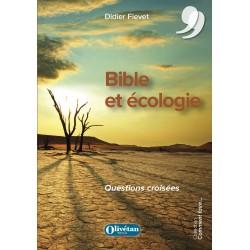 Bible et écologie. Questions croisées