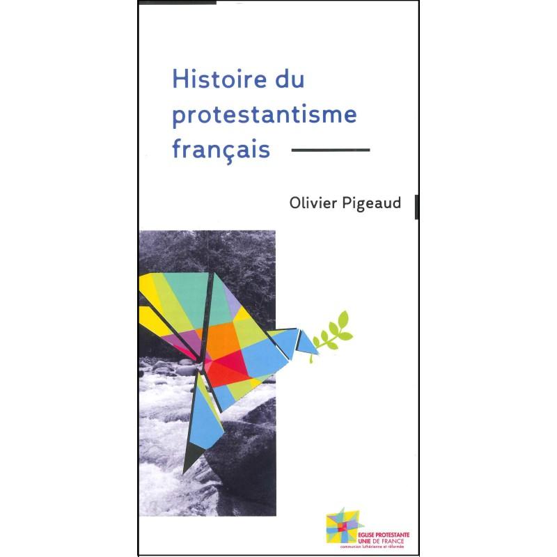 Histoire du protestantisme français (en français)