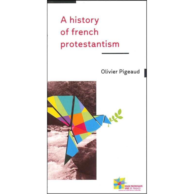 Histoire du protestantisme français (en français, par 50 ex)