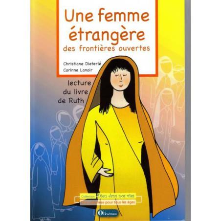 Femme étrangère, des frontières ouvertes (Une)