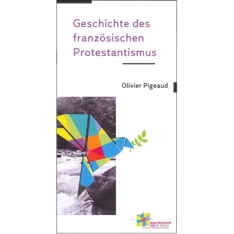 Histoire du protestantisme français (en allemand, par 50 ex)