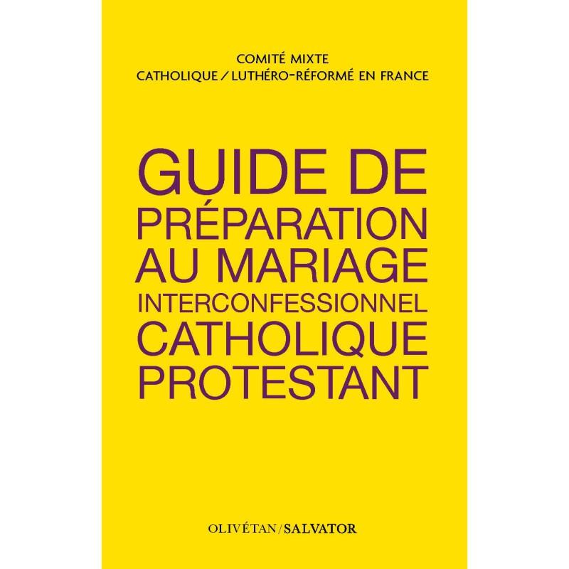 Guide de préparation au mariage interconfessionnel catholique-protestant