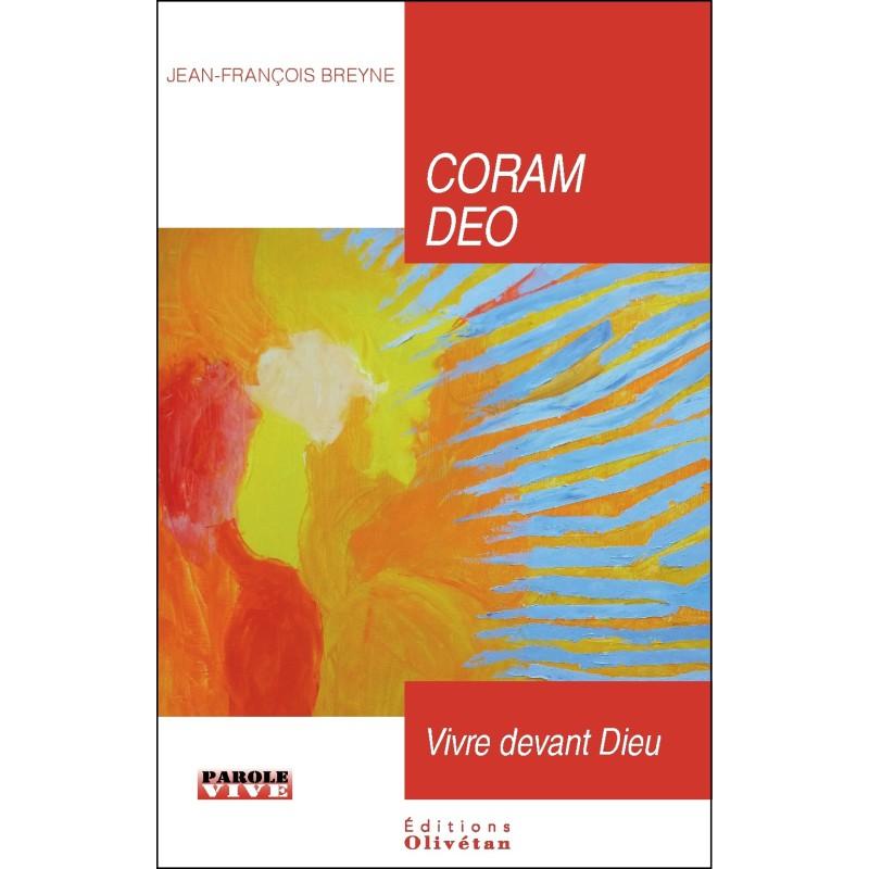 Coram Deo. Vivre devant Dieu