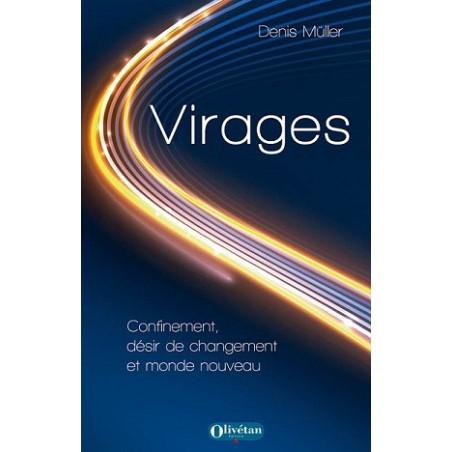 Virages. Confinement, désir de changement et monde nouveau