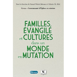 Familles, Evangile et Cultures dans un monde en mutation