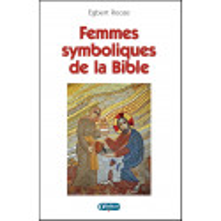 Femmes symboliques de la Bible