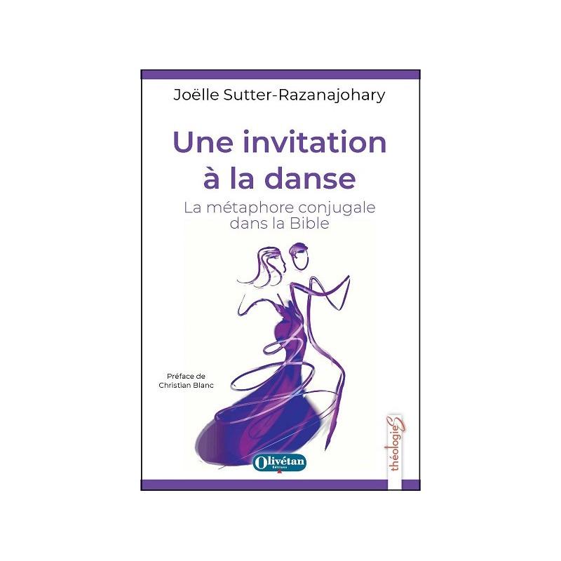 Une invitation à la danse. La métaphore conjugale dans la Bible
