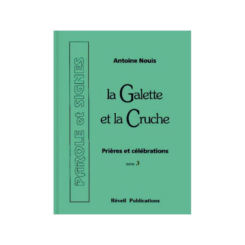Galette et la Cruche (La) Tome 3
