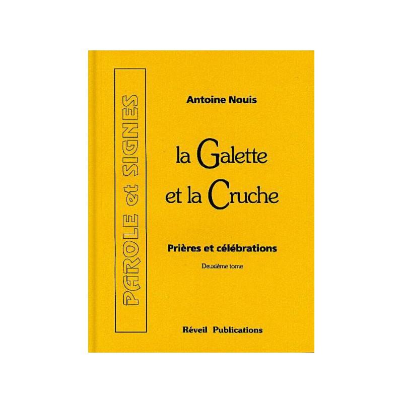 Galette et la Cruche (La) Tome 2