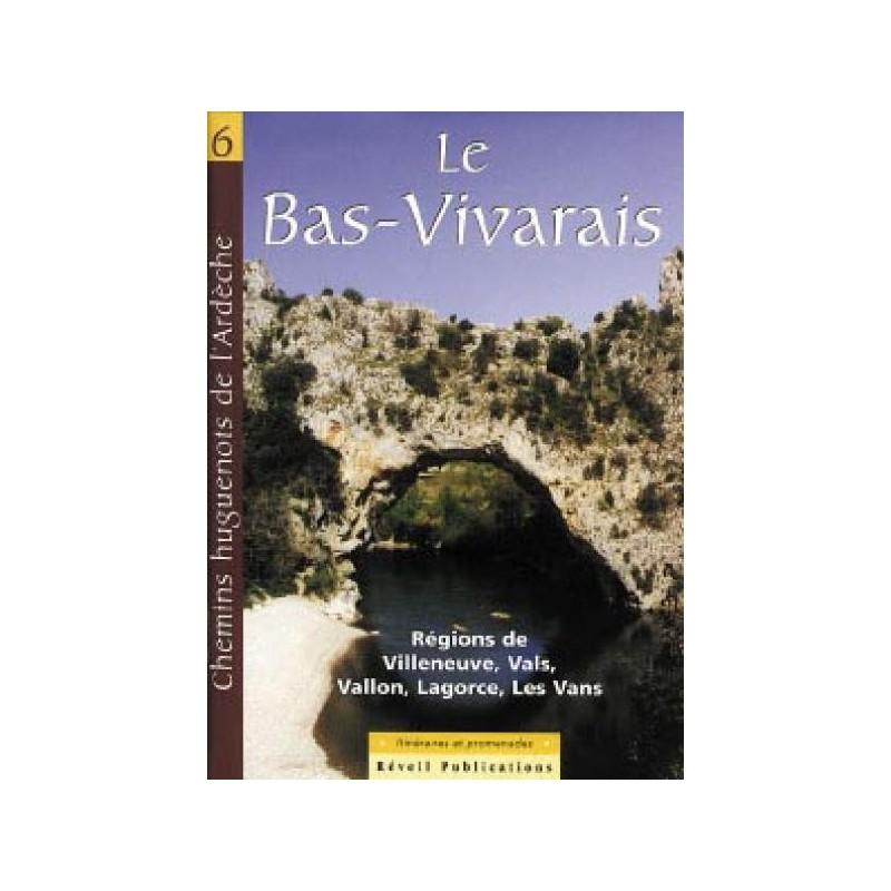 Chemins Huguenots de l'Ardèche N°6 (Bas Vivarais)