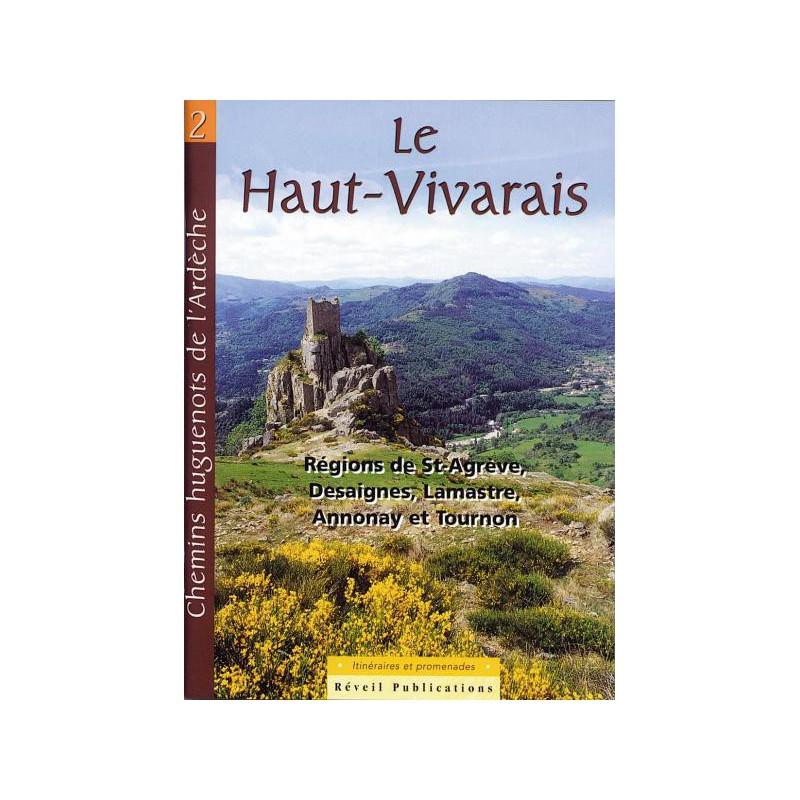 Chemins Huguenots de l'Ardèche N°2 (Haut Vivarais)