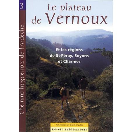 Chemins Huguenots de l'Ardèche N°3 (Plateau Vernoux)