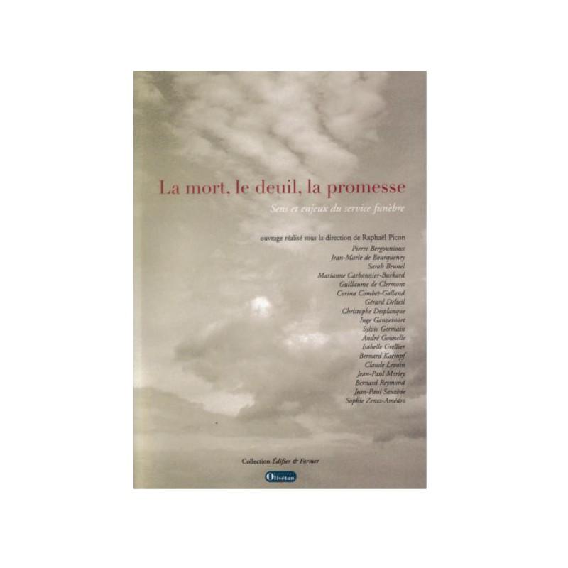 Mort, le deuil, la promesse (La)