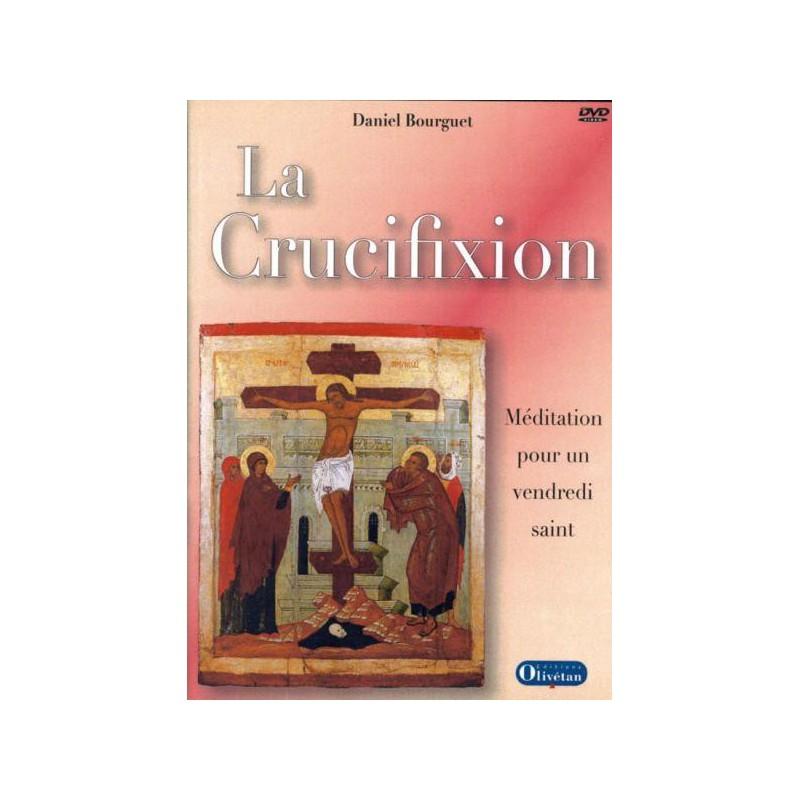 Crucifixion (La) - DVD