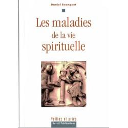 Maladies de la vie spirituelle (Les) 3ème édition
