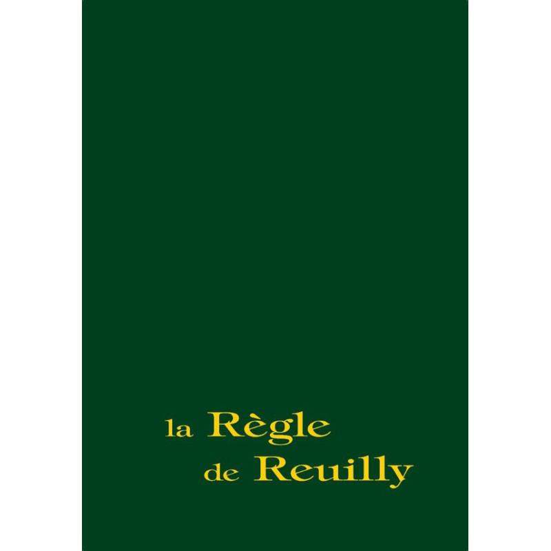 Règle de Reuilly (La) Rééd.