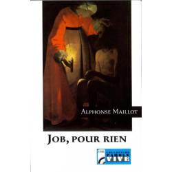 Job, pour rien