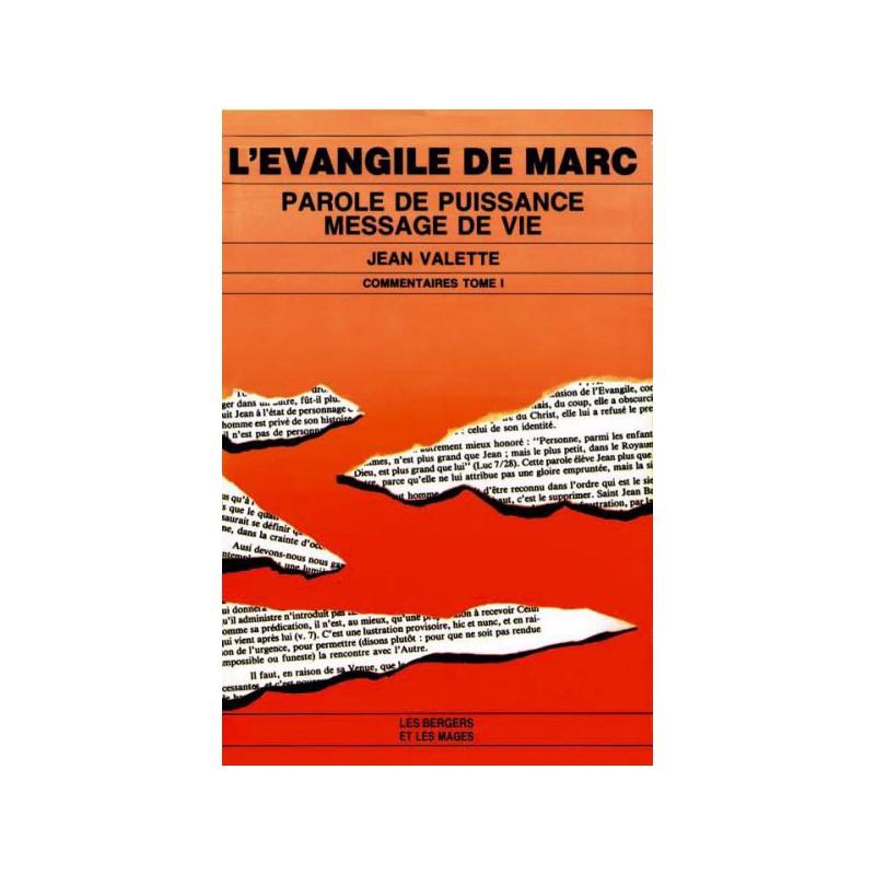Evangile de Marc, tome 2.