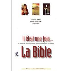 Il était une fois … la Bible (nouvelle édition)