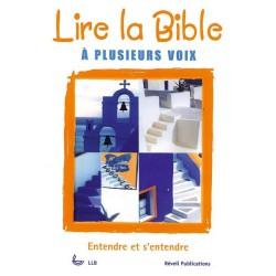 Lire la Bible à plusieurs voix. Entendre et s'entendre