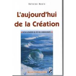 Aujourd'hui de la Création (L')