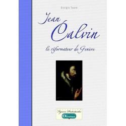 Jean Calvin, le réformateur de Genève