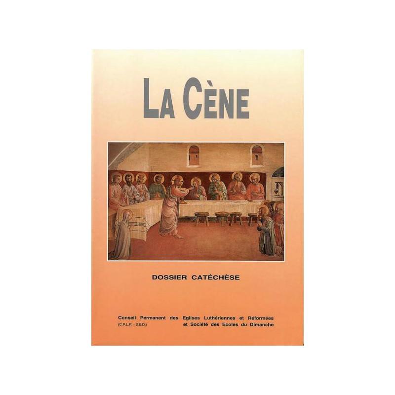 La Cène - dossier catéchèse