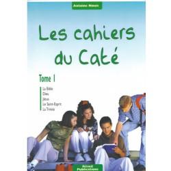 Cahiers du Caté (Les) Tome 1