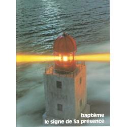 Baptême, le signe de Sa présence