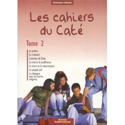 Cahiers du Caté (Les) Tome 2