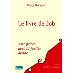 Le livre de Job - Aux prises avec la justice divine