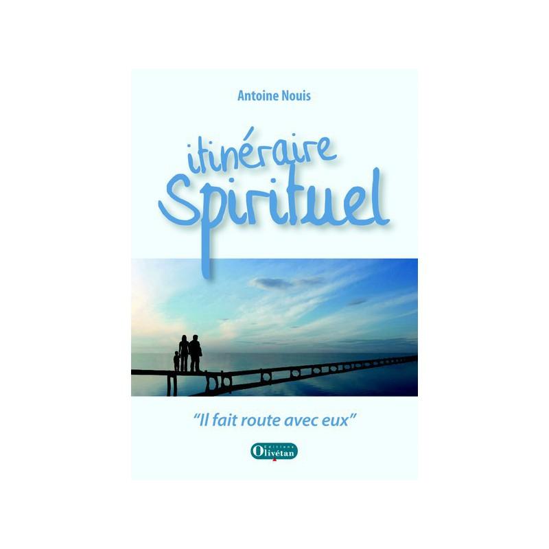 """Itinéraire spirituel - """"Il fait route avec eux"""""""