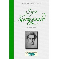 Soren Kierkegaard - Le chant du veilleur