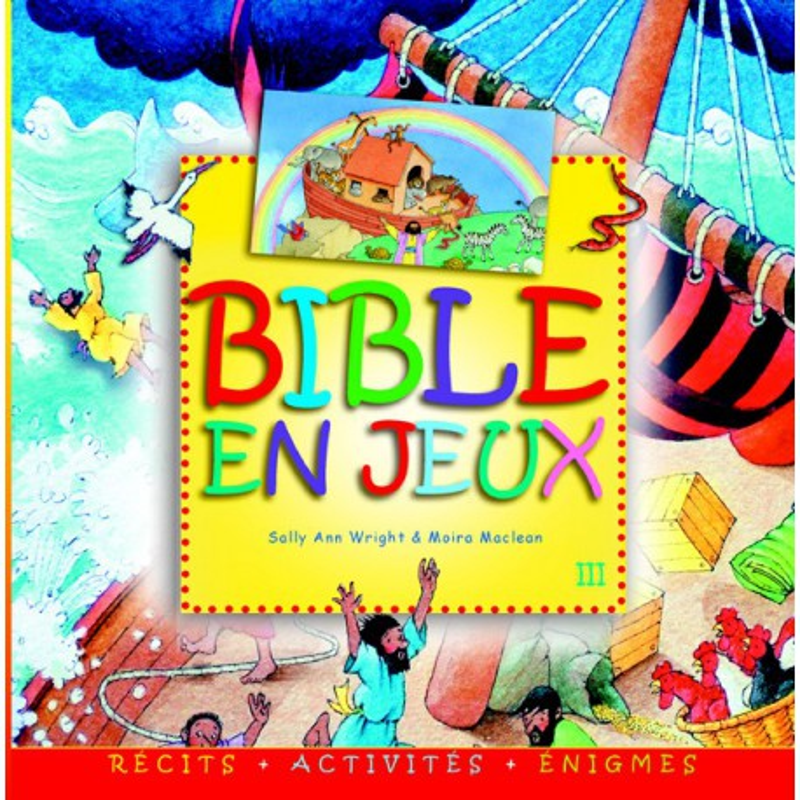 Bible en jeux Tome 3
