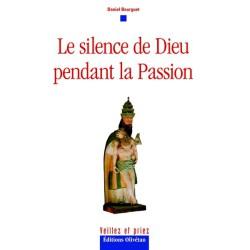 Silence de Dieu pendant la Passion (Le)