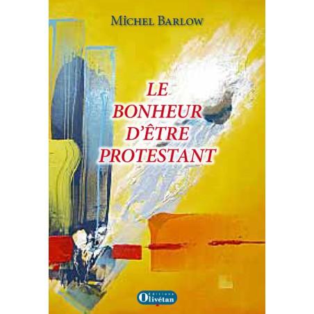 Bonheur d'être protestant (Le)
