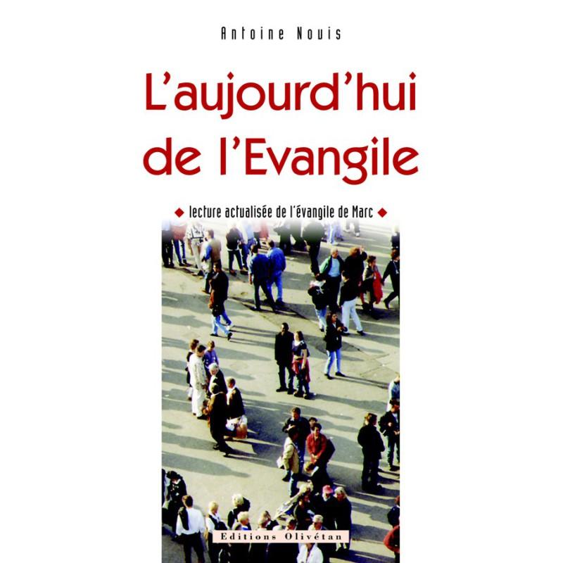 Aujourd'hui de l'Evangile (L')