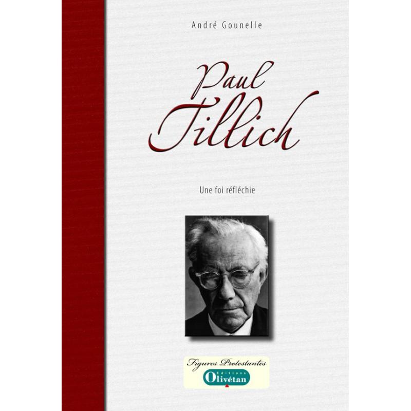 Paul Tillich, une foi réfléchie