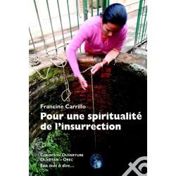 Pour une spiritualité de l'insurrection
