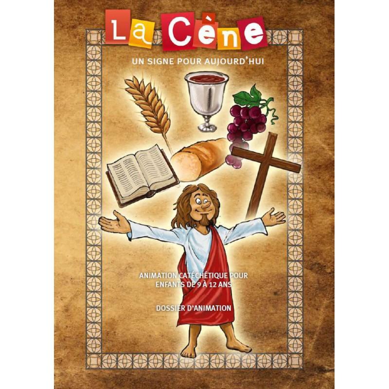 La Cène, un signe pour aujourd'hui - Catéchète