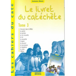 Livret du catéchète Tome 3 - Cahiers du Caté (Les)