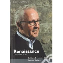 Renaissance, l'alcool ou la vie