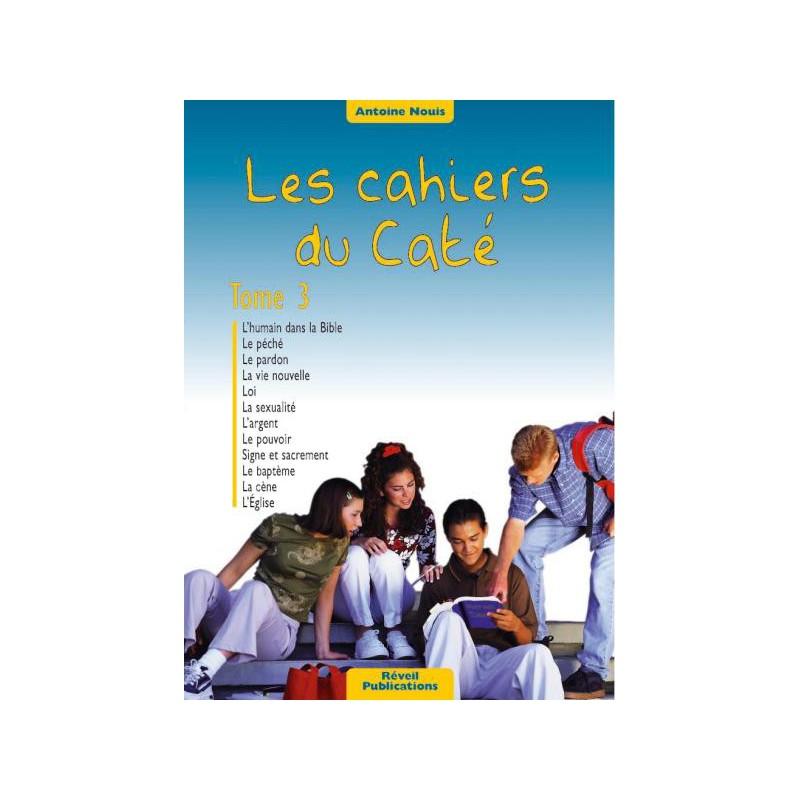 Cahiers du Caté (Les) Tome 3