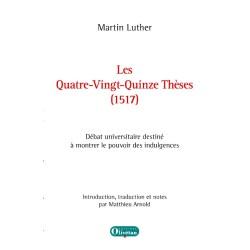 Les Quatre-Vingt-Quinze Thèses (1517)