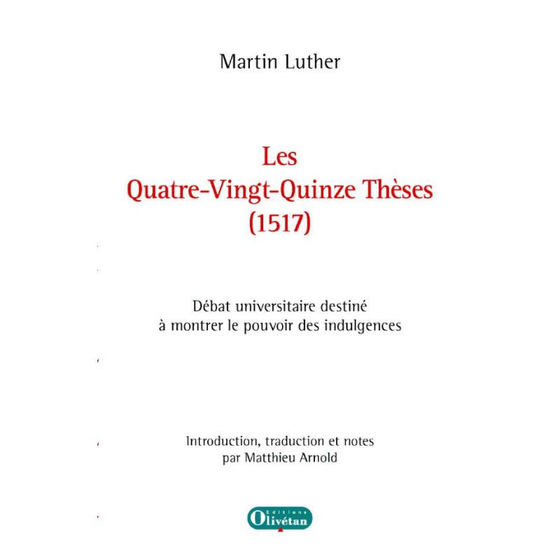 Les Quatre-Vingt-Quinze Thèses de Luther (1517)