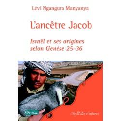 L'ancêtre Jacob - Israël et ses origines selon Genèse 25-36