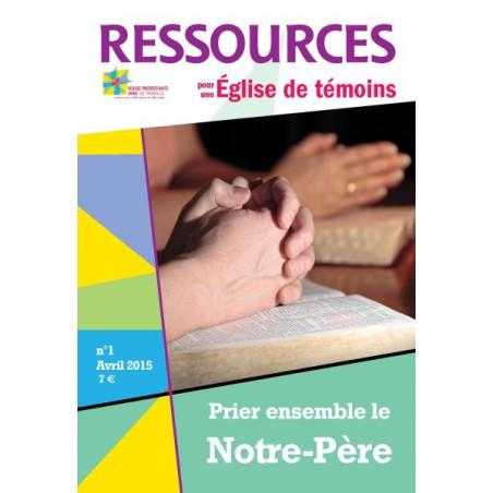 Ressources n° 1 : Prier ensemble le Notre Père
